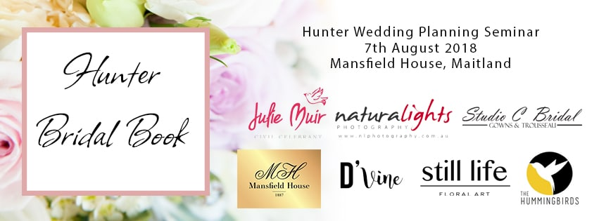 Hunter Bridal Book, Wedding planning seminar, Newcastle, Hunter Valley, Wedding venues, Weddings Newcastle, Weddings hunter valley